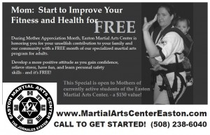 Special Only for the Mothers at the Easton Martial Arts Center